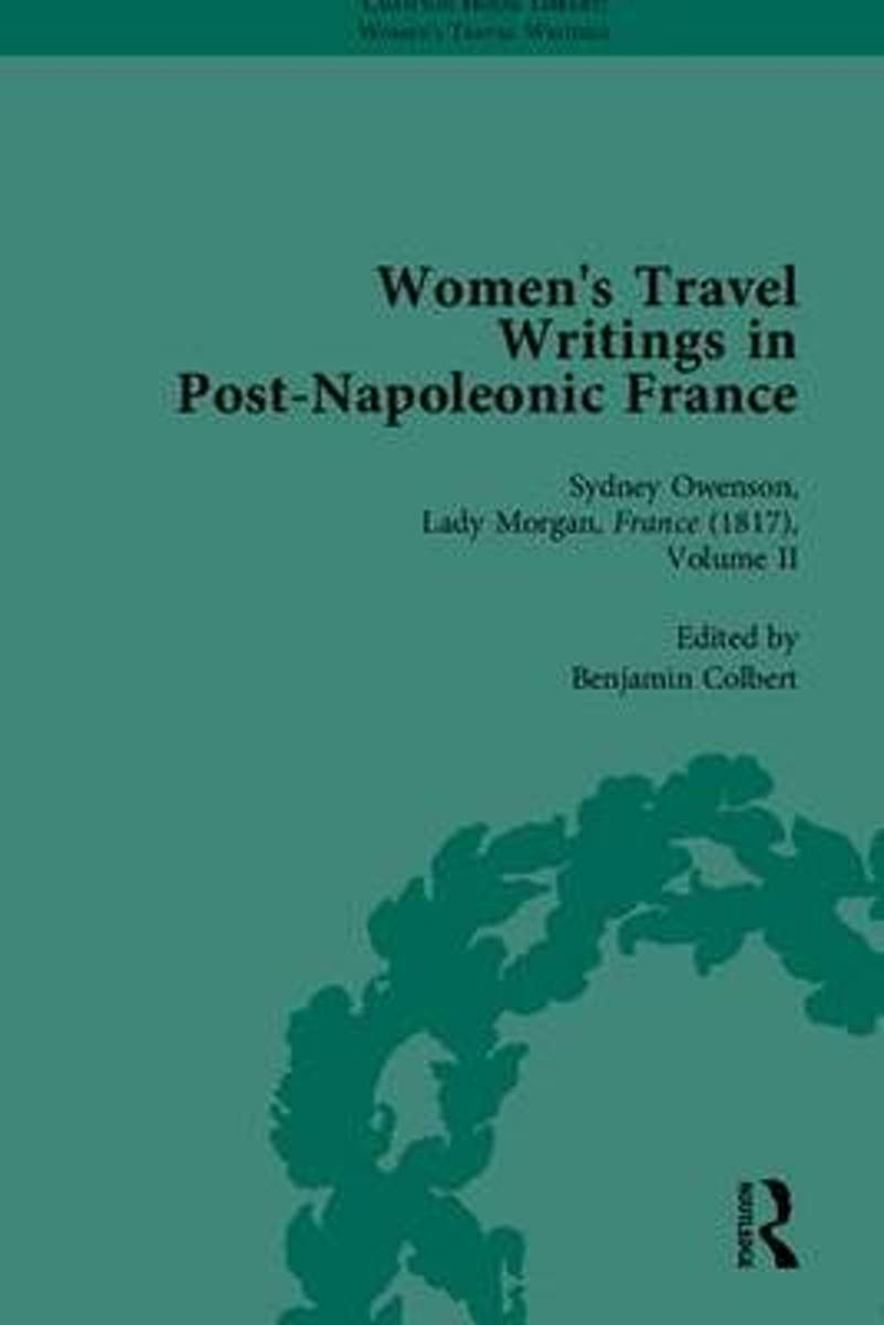 Women's Travel Writings in Post-Napoleonic France, Part II