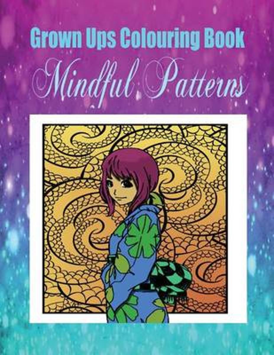 Grown Ups Colouring Book Mindful Patterns Mandalas