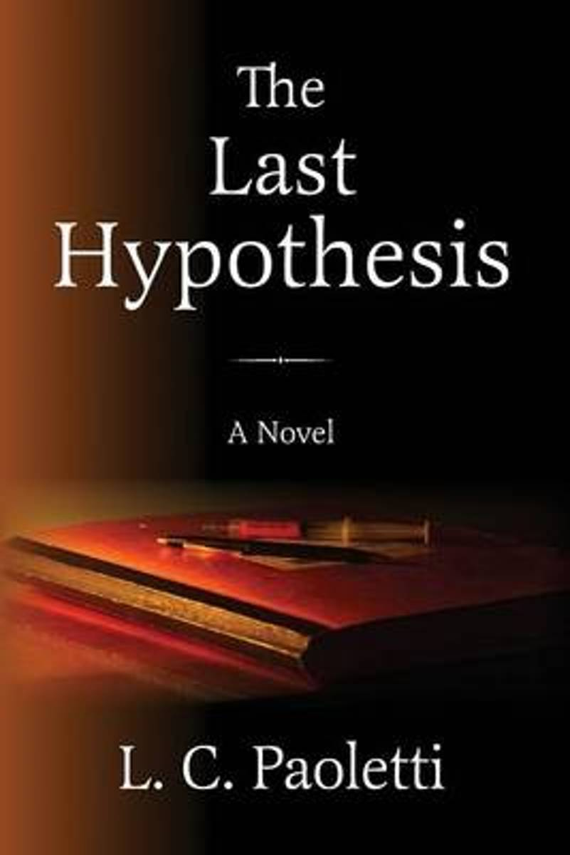 The Last Hypothesis