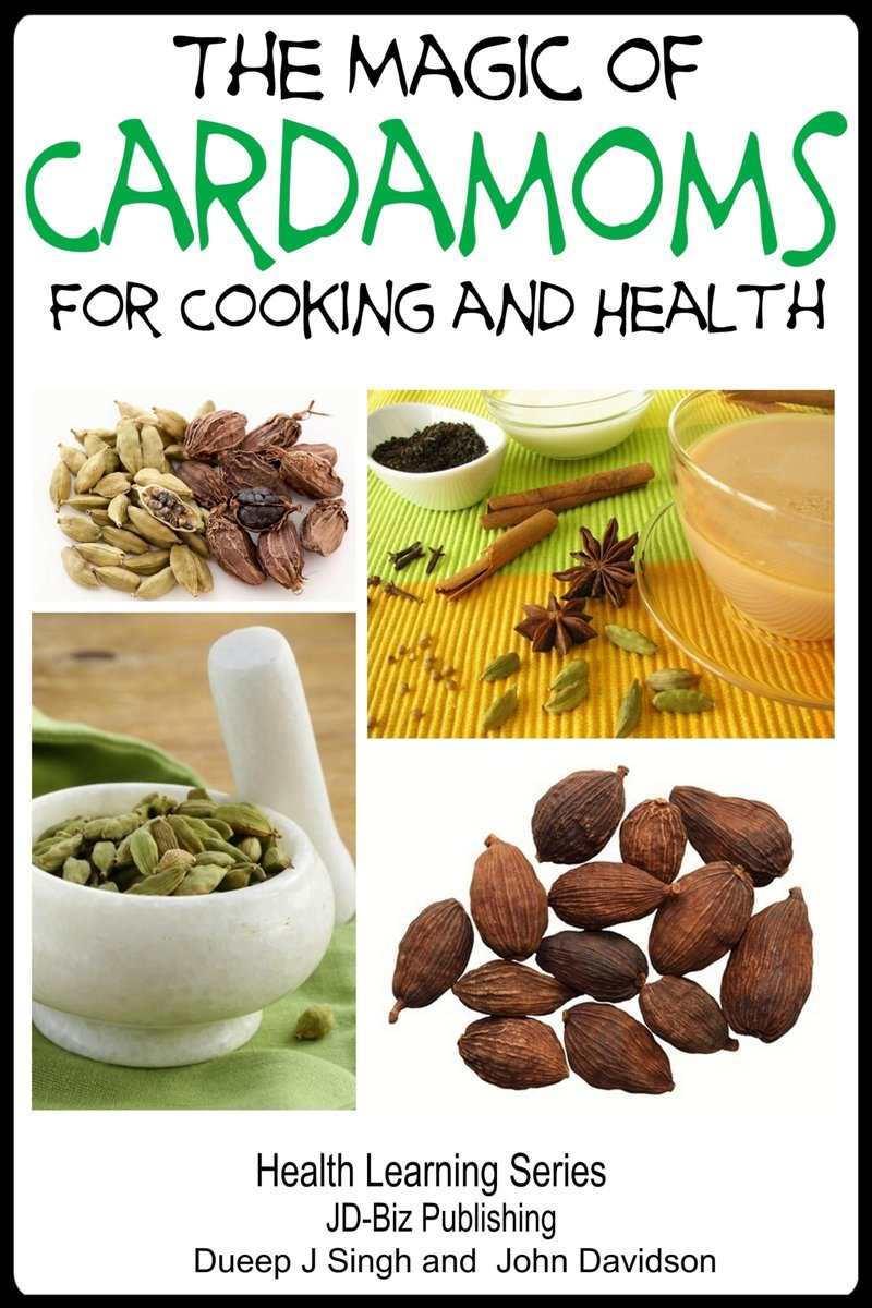 The Magic of Cardamoms For Cooking and Health