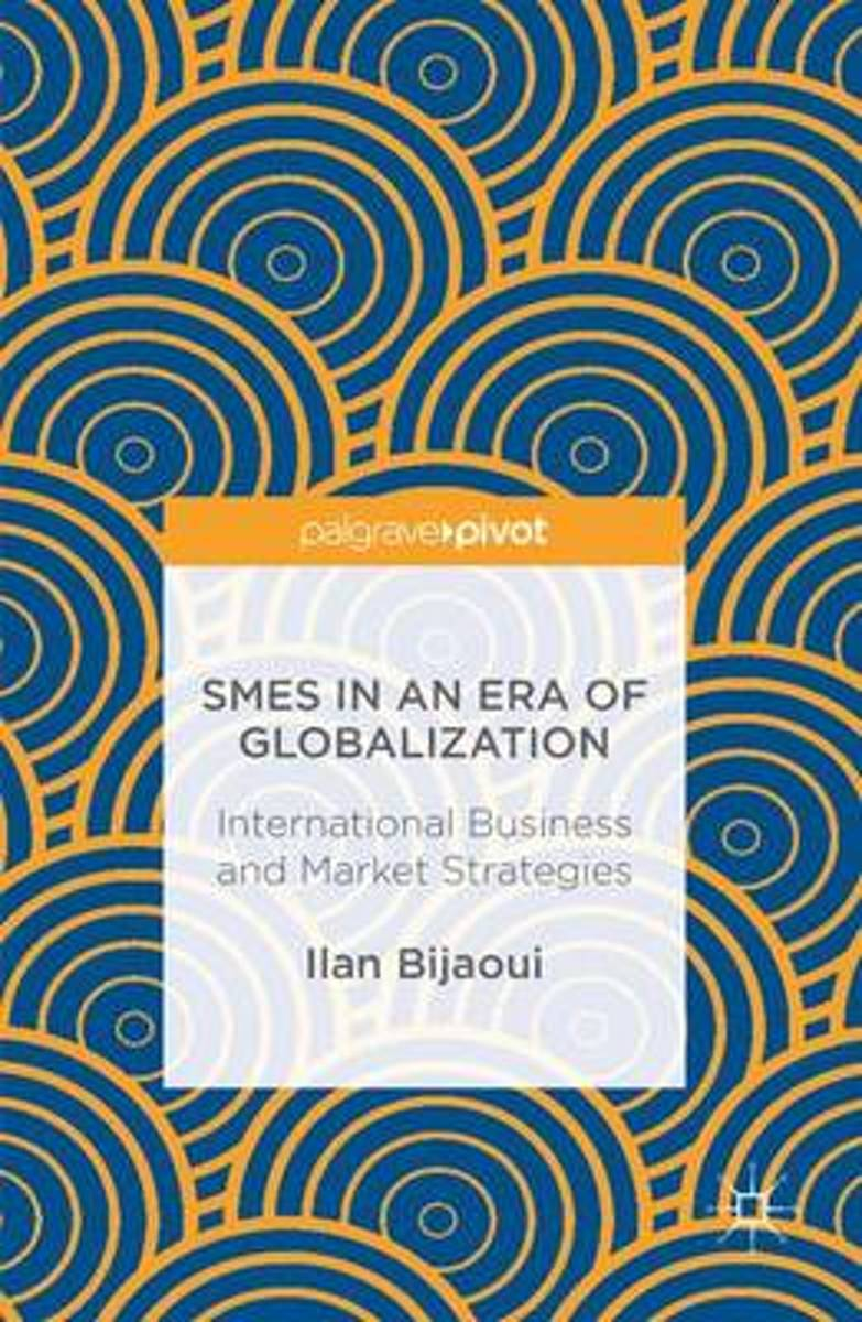 SMEs in an Era of Globalization