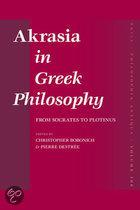 AKRASIA IN GREEK PHILOSOPHY : FROM SOCRATES TO PLOTINUS.