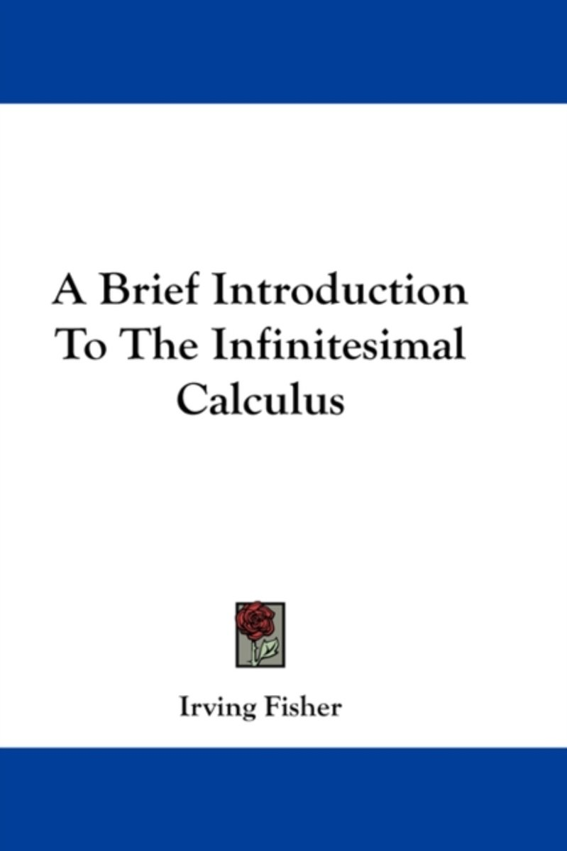 A Brief Introduction to the Infinitesimal Calculus