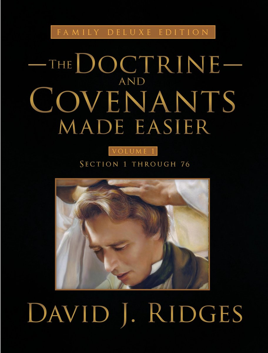 Doctrine and Covenants Made Easier Volume 1 (Family Deluxe Edition)