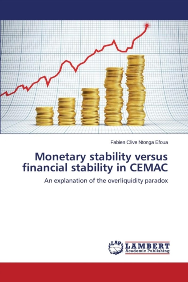 Monetary Stability Versus Financial Stability in Cemac