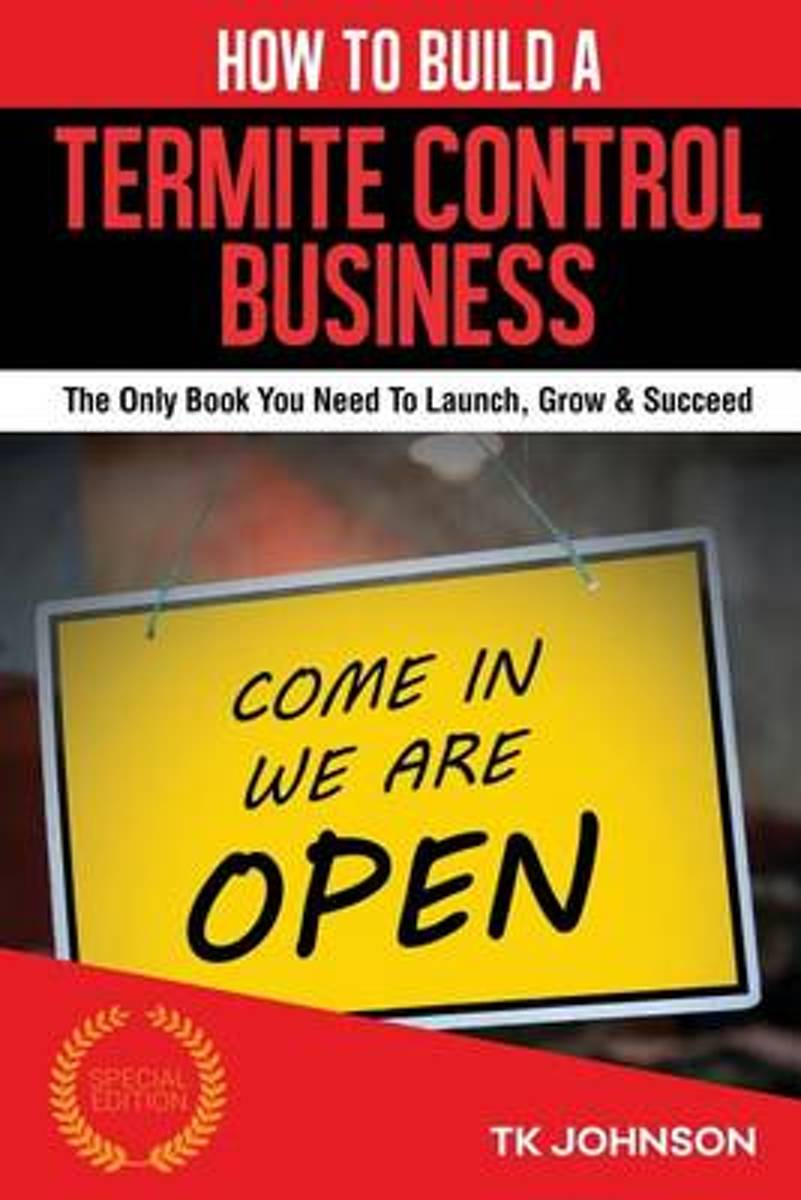 How to Build a Termite Control Business (Special Edition)