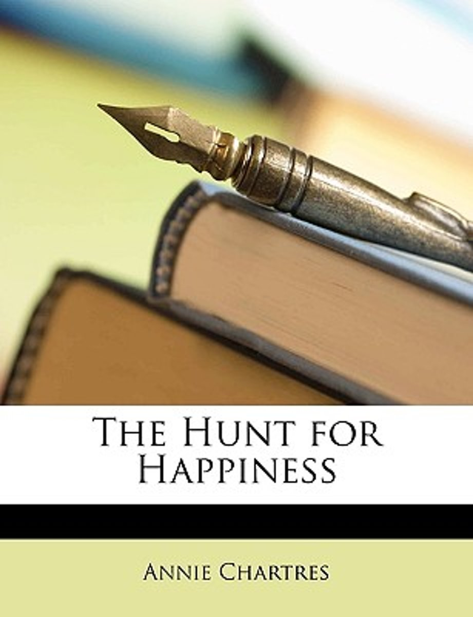 The Hunt for Happiness