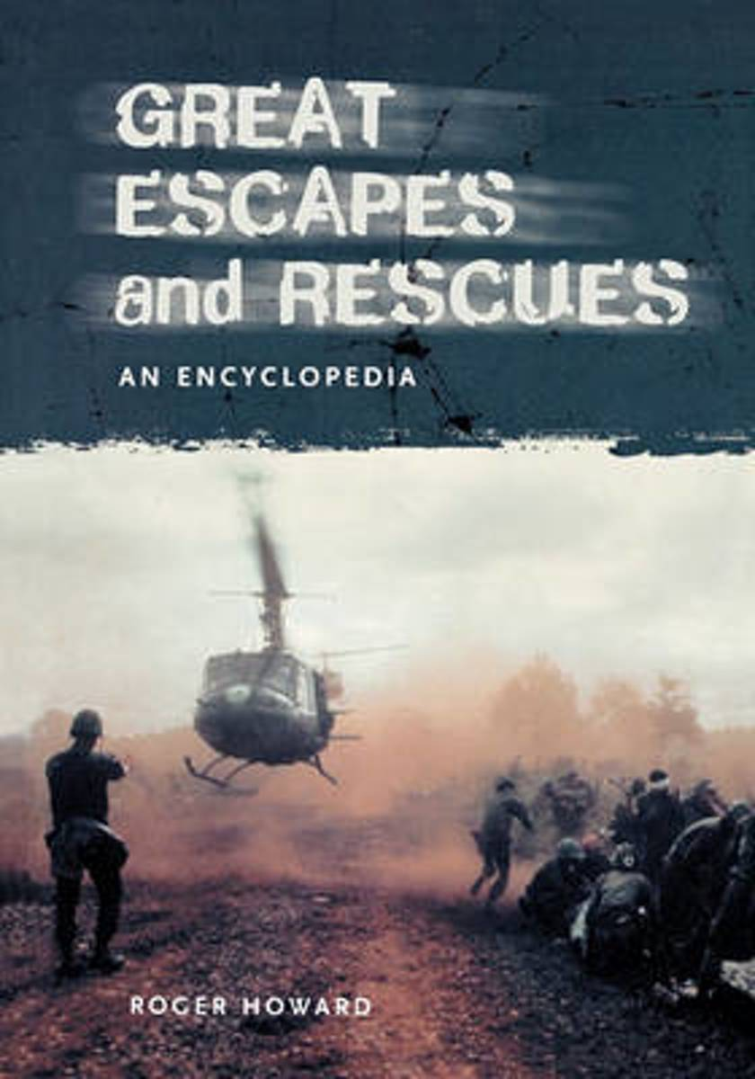Great Escapes and Rescues in History