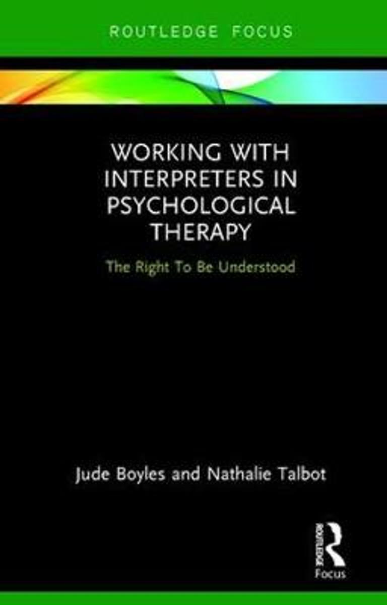 Working with Interpreters in Psychological Therapy