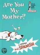Are You My Mother?/Esta Usted Mi Madre?