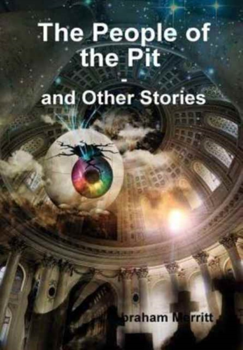 The People of the Pit and Other Stories