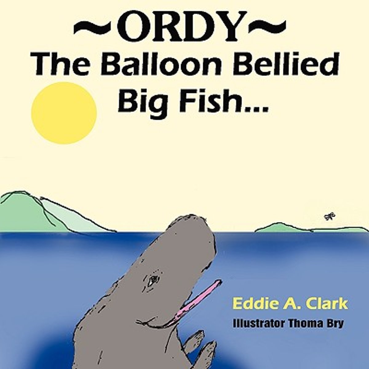 The Balloon-Bellied Big Fish