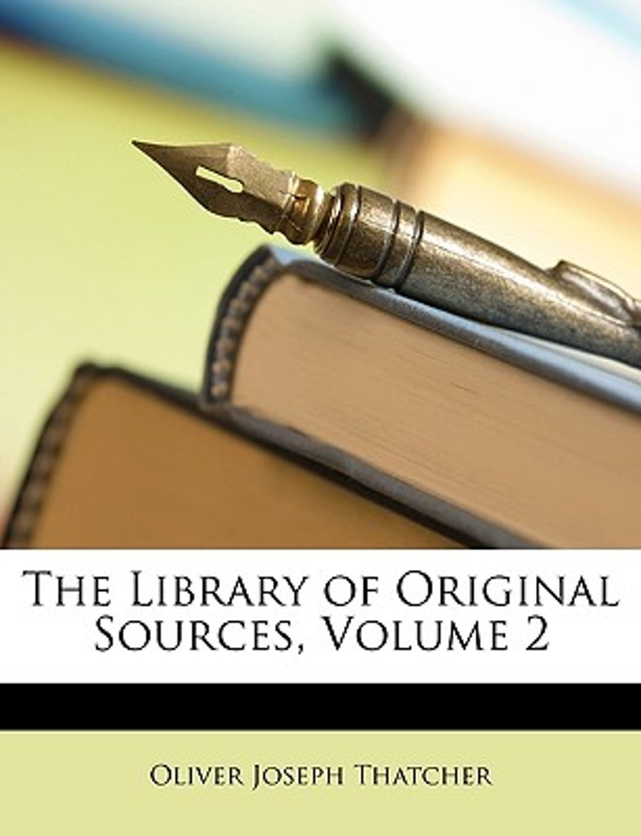 The Library of Original Sources, Volume 2
