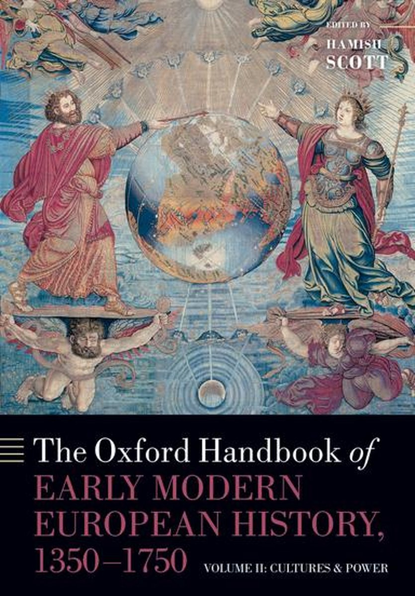 The Oxford Handbook of Early Modern European History, 1350-1750