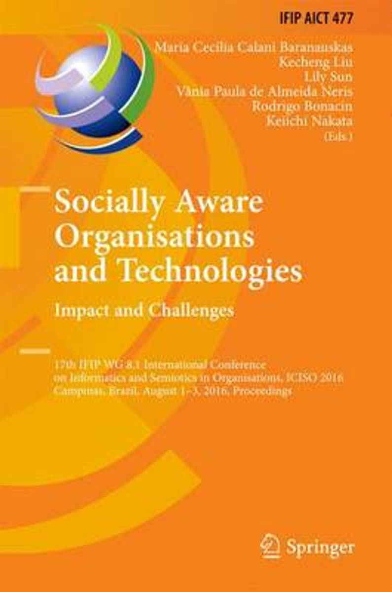 Socially Aware Organisations and Technologies. Impact and Challenges