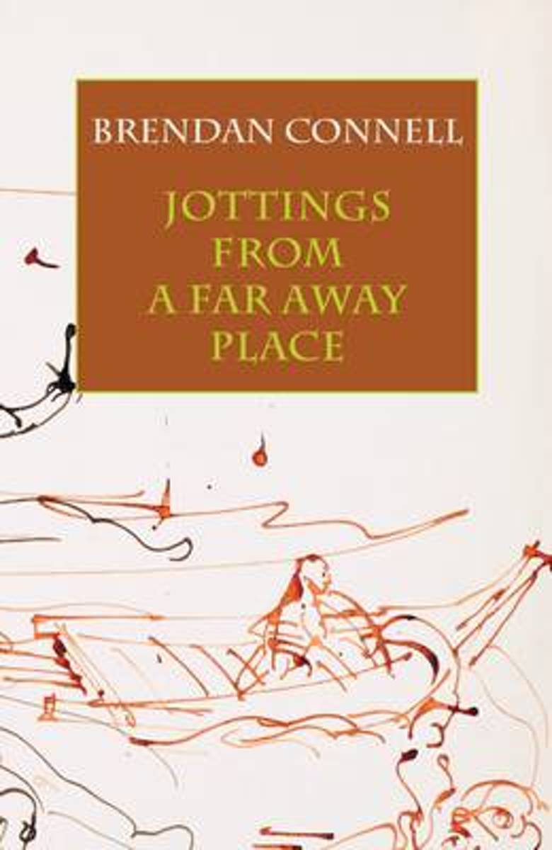 Jottings from a Far Away Place