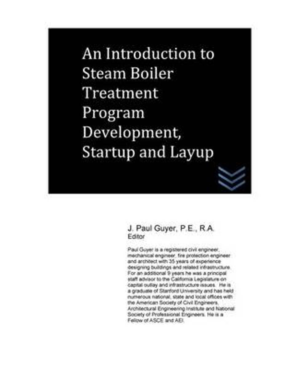 An Introduction to Steam Boiler Treatment Program Development, Startup and Layup