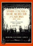 Spanish Colonial or Adobe Architecture of California, 1800-50