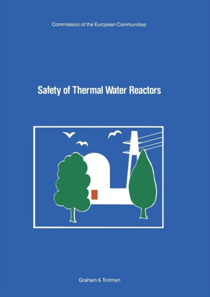 Safety of Thermal Water Reactors