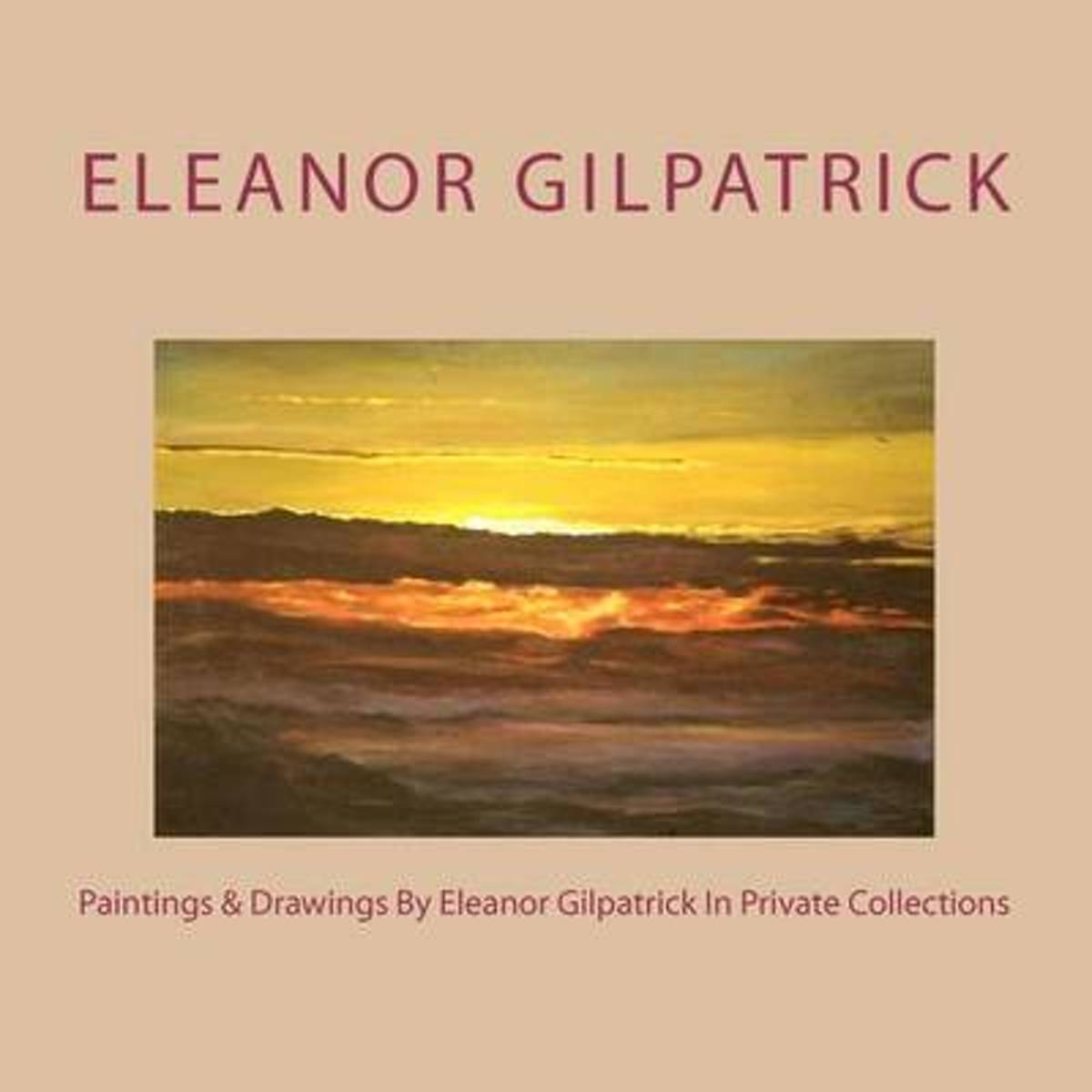 Paintings & Drawings by Eleanor Gilpatrick in Private Collections
