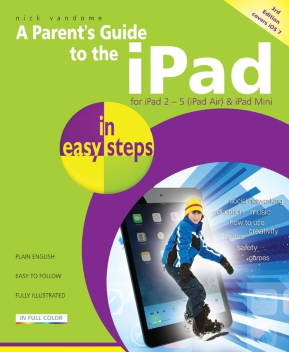 Parent's Guide to the iPad in easy steps