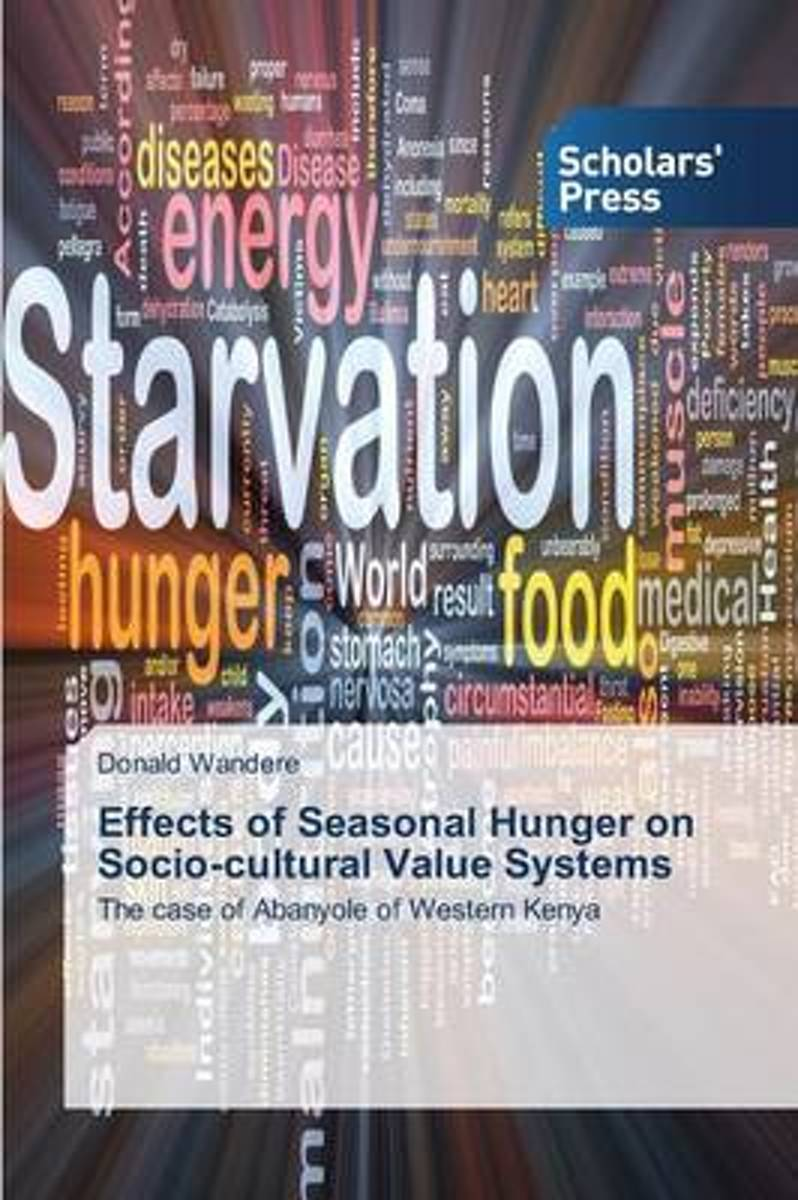 Effects of Seasonal Hunger on Socio-Cultural Value Systems