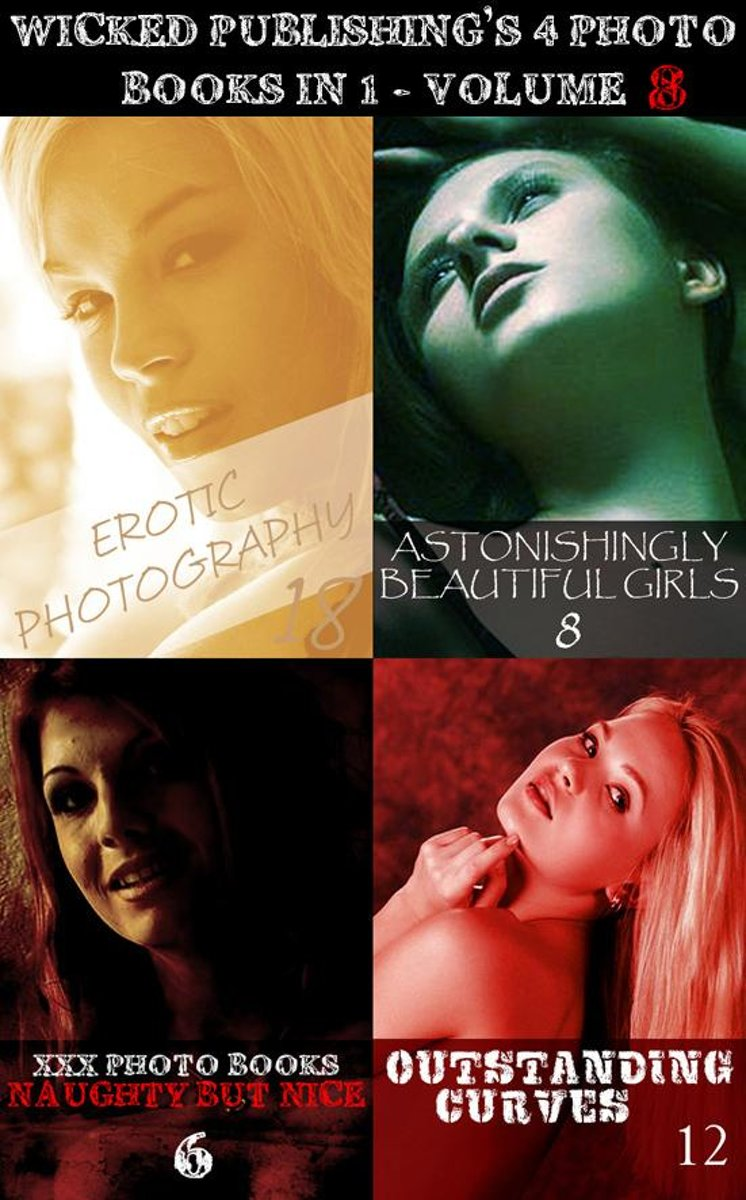 Wicked Publishing's 4 Photo Books In 1 - Volume 8