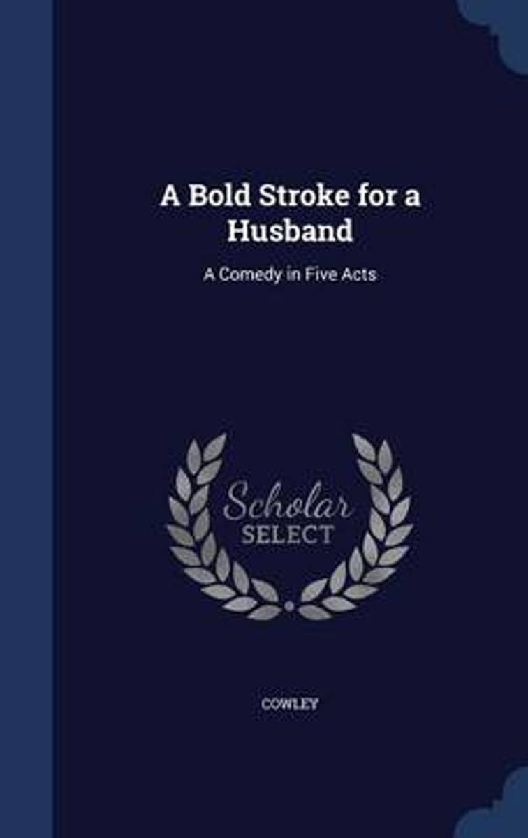 A Bold Stroke for a Husband