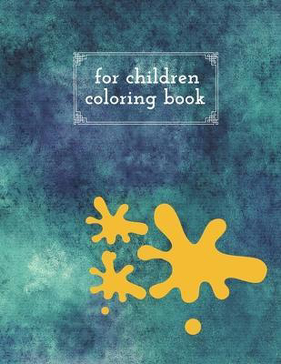 For children coloring book: Coloring book for young children