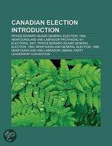 Canadian Election Introduction: Prince Edward Island General Election, 1904, Newfoundland And Labrador Provincial By-Elections, 2007