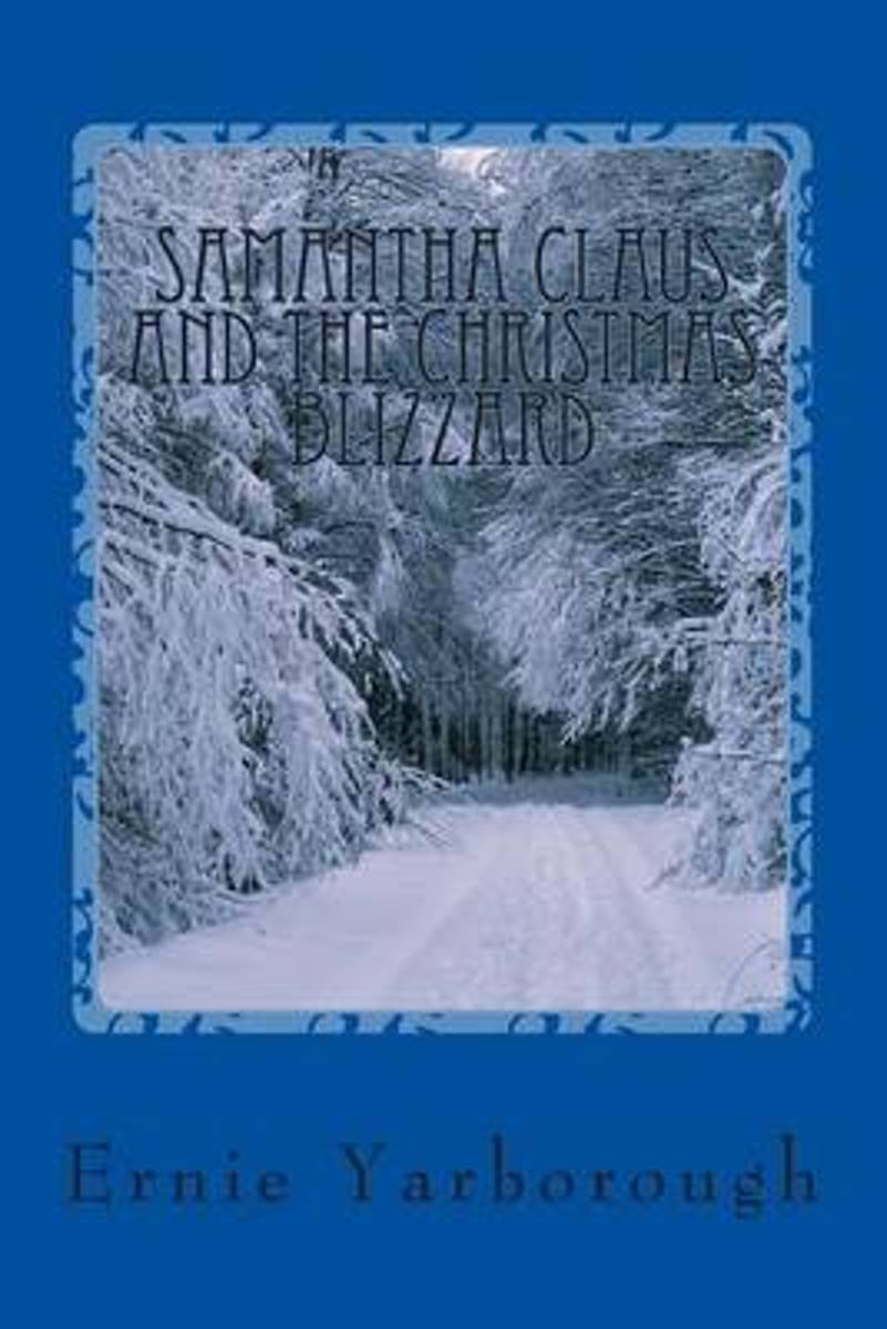 Samantha Claus and the Christmas Blizzard