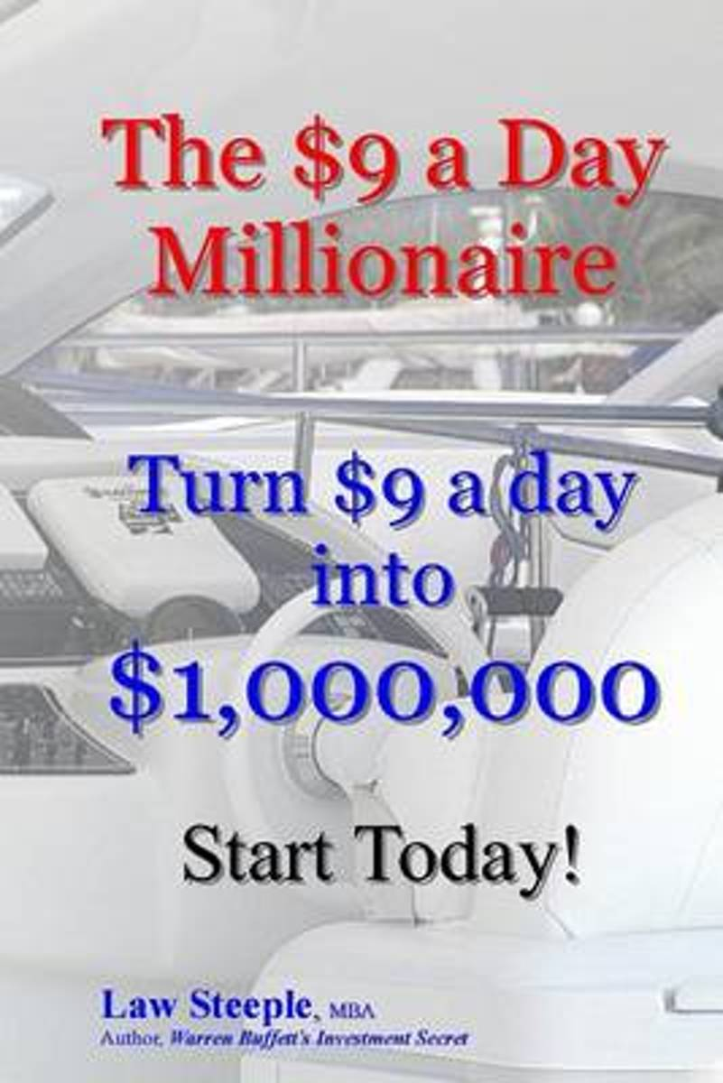The $9 a Day Millionaire