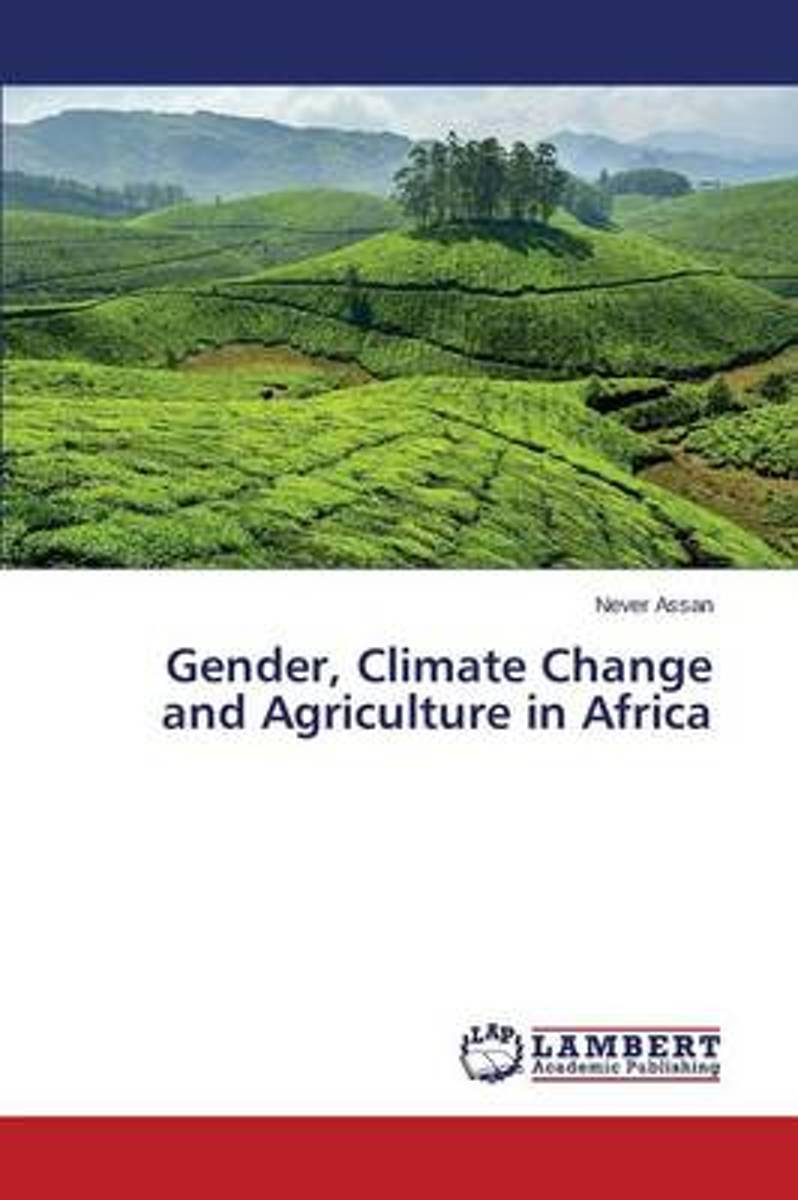 Gender, Climate Change and Agriculture in Africa