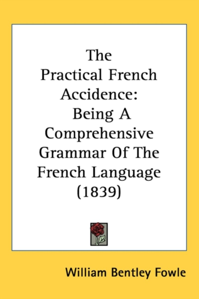 The Practical French Accidence