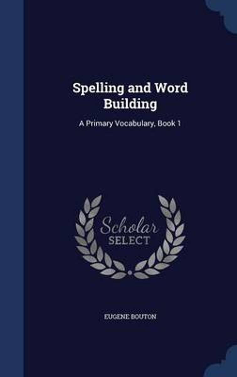 Spelling and Word Building
