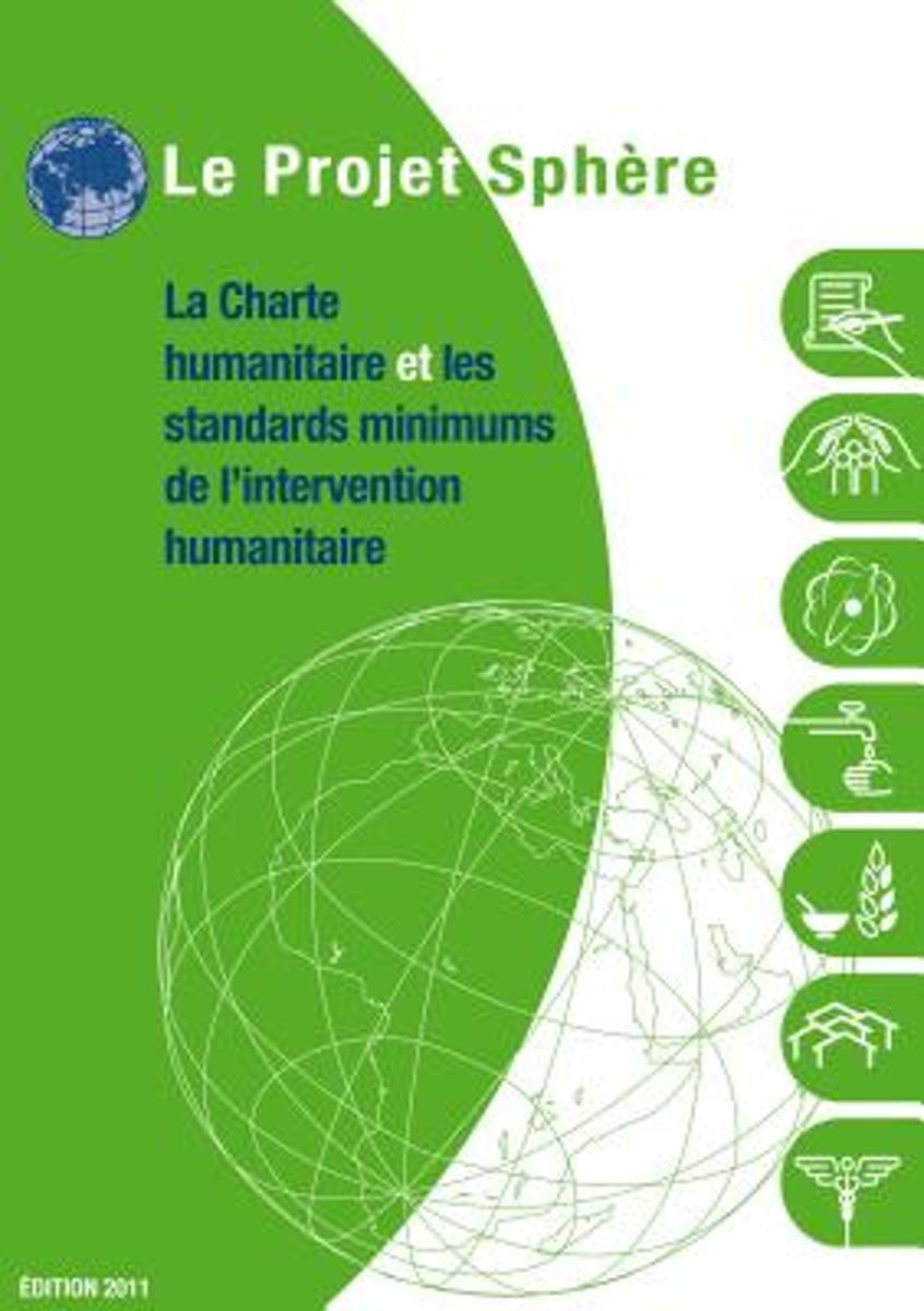 La charte humanitaire et et les standards minimums de l'intervention humanitaires (Bulk Pack x 20)