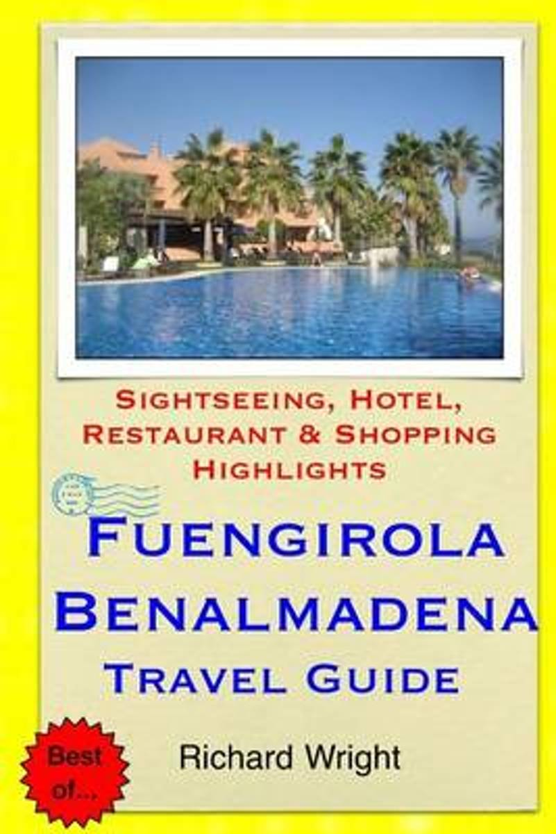 Fuengirola & Benalmadena Travel Guide