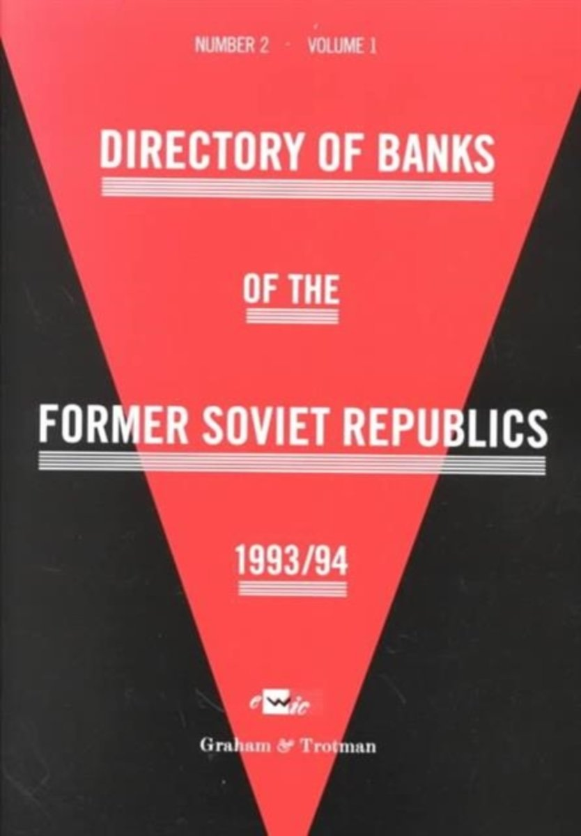 Directory of Banks of the Former Soviet Republics 1993/94