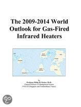 The 2009-2014 World Outlook for Gas-Fired Infrared Heaters