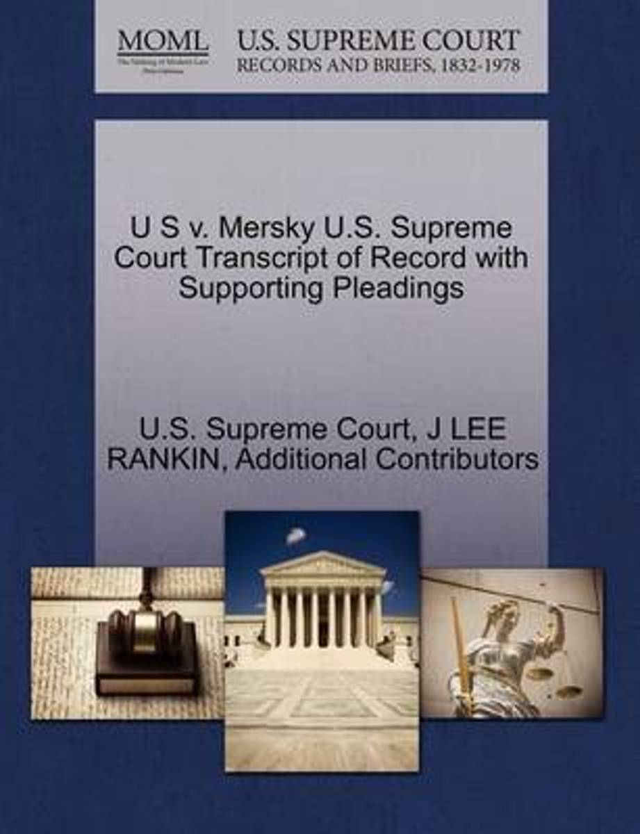 U S V. Mersky U.S. Supreme Court Transcript of Record with Supporting Pleadings