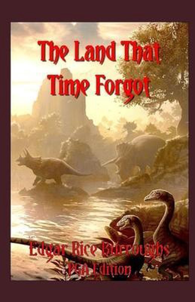 The Land That Time Forgot Illustrated