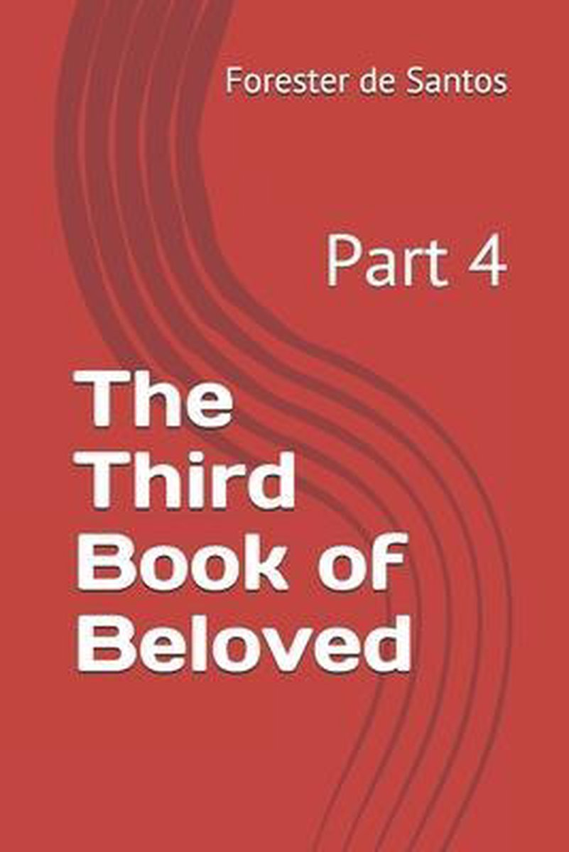 The Third Book of Beloved: Part 4