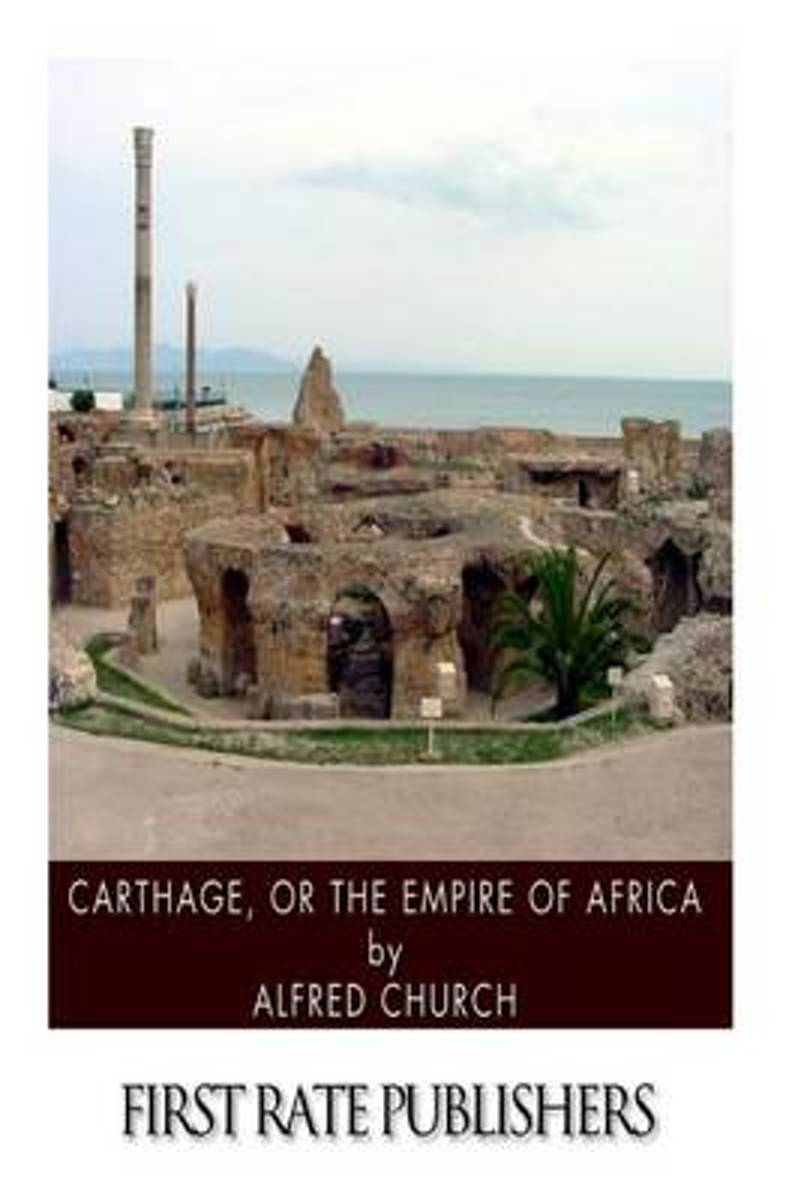 Carthage, or the Empire of Africa