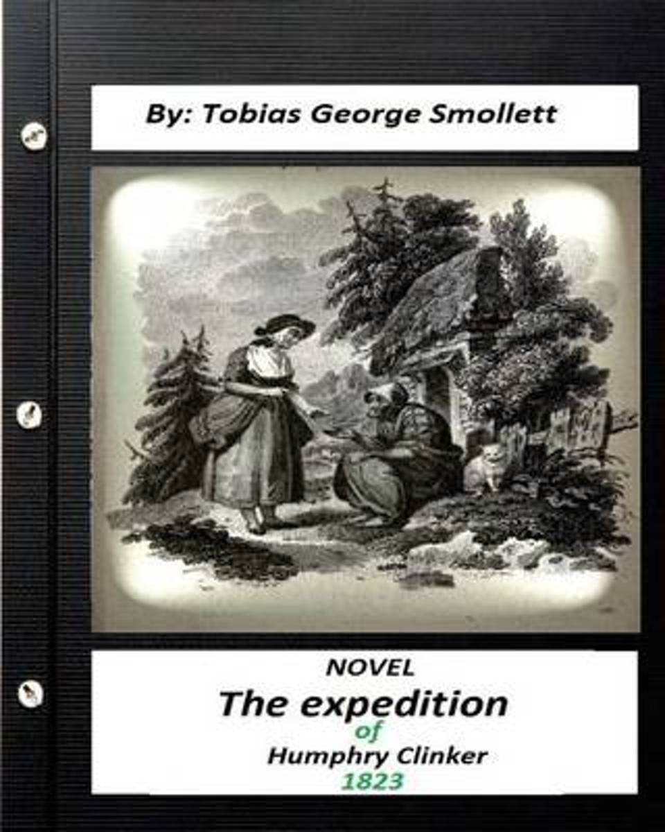 The Expedition of Humphry Clinker.(1823) Novel by