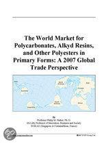 The World Market for Polycarbonates, Alkyd Resins, and Other Polyesters in Primary Forms