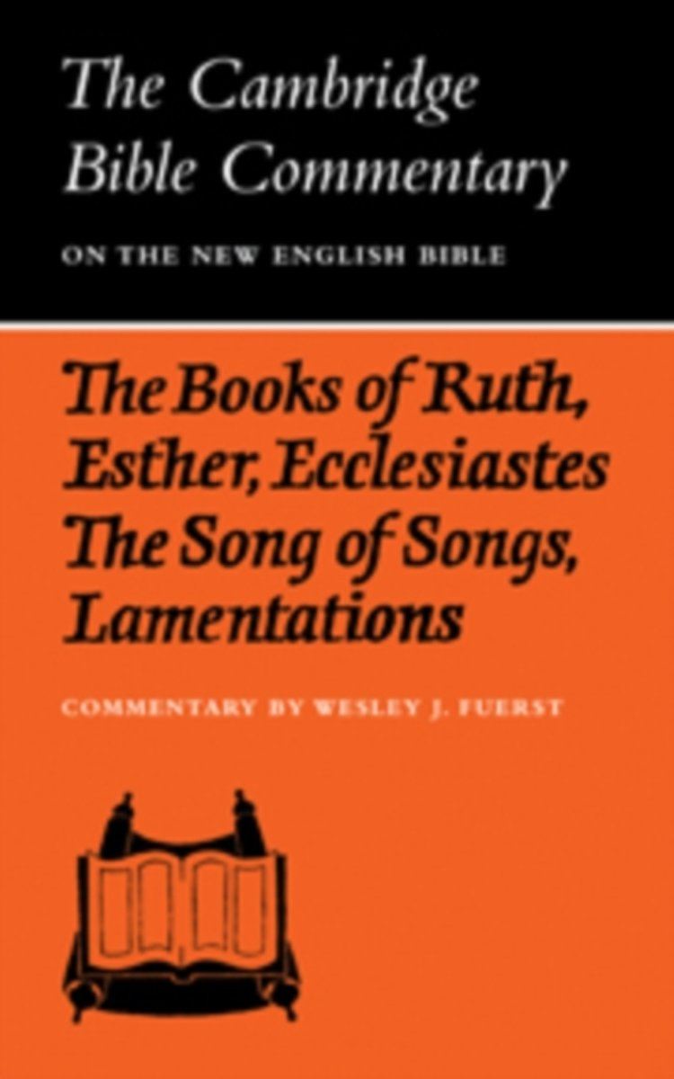 The Books of Ruth, Esther, Ecclesiastes, the Song of Songs, Lamentations: the Five Scrolls
