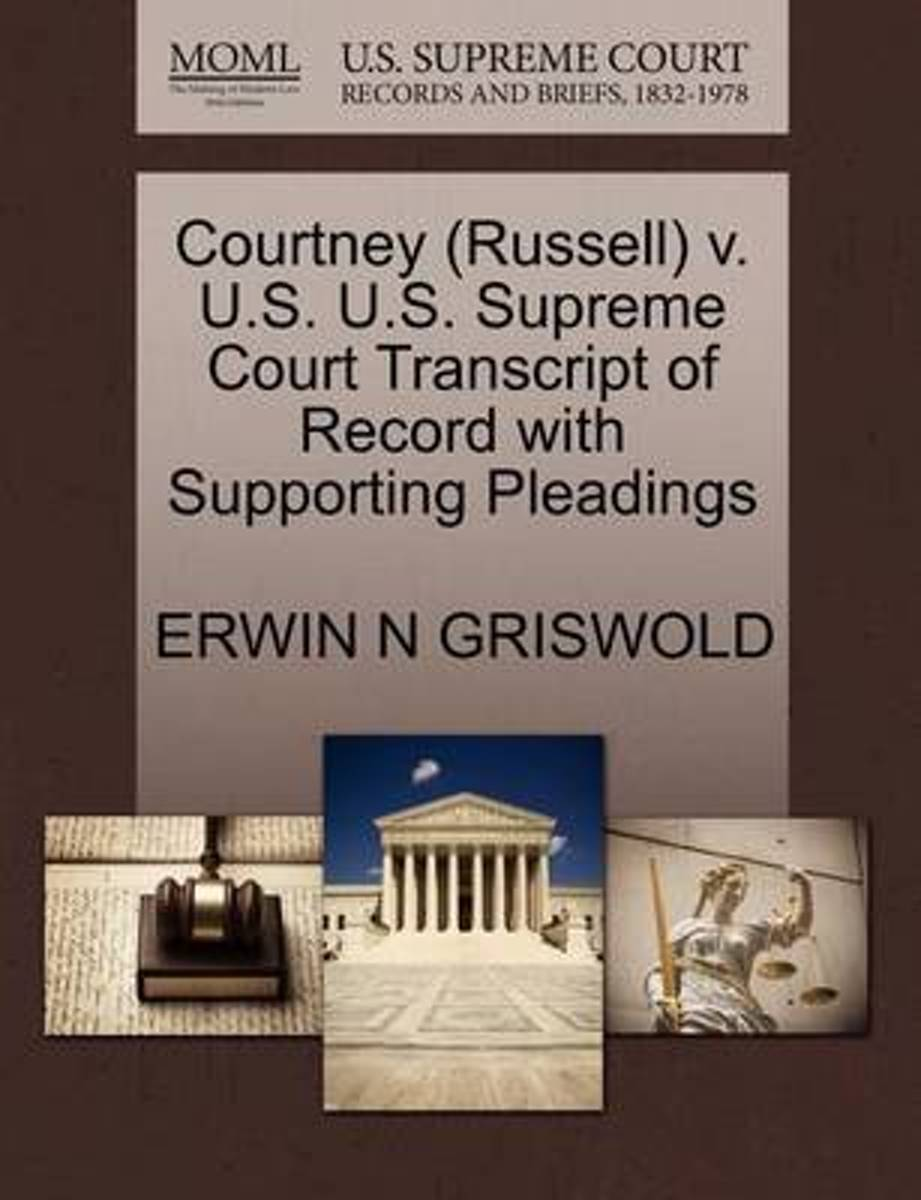Courtney (Russell) V. U.S. U.S. Supreme Court Transcript of Record with Supporting Pleadings
