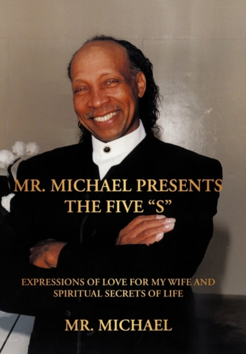 Mr. Michael Presents the Five S
