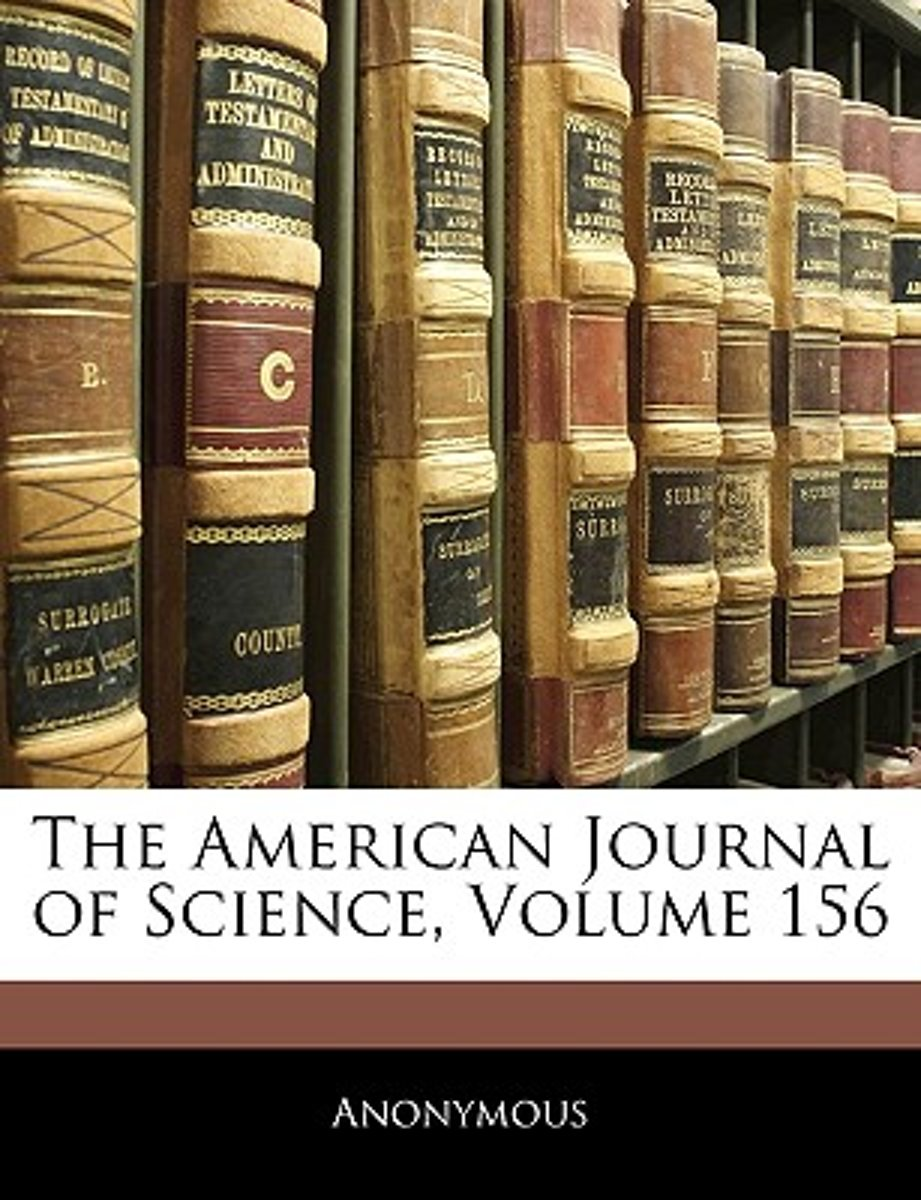 The American Journal of Science, Volume 156