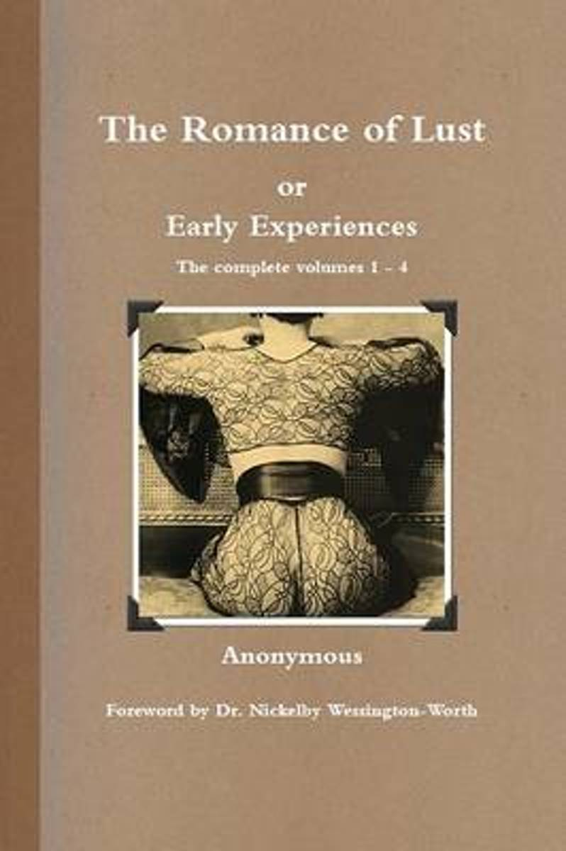 The Romance of Lust, or Early Experiences